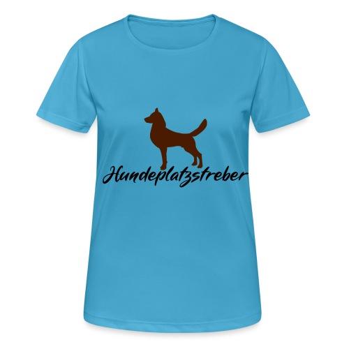Hundeplatz-Streber / Hundeschule Design Geschenk - Frauen T-Shirt atmungsaktiv
