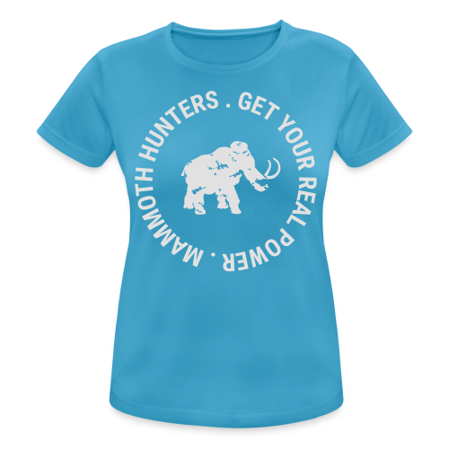 Mammoth Hunters / Mamut - Camiseta mujer transpirable