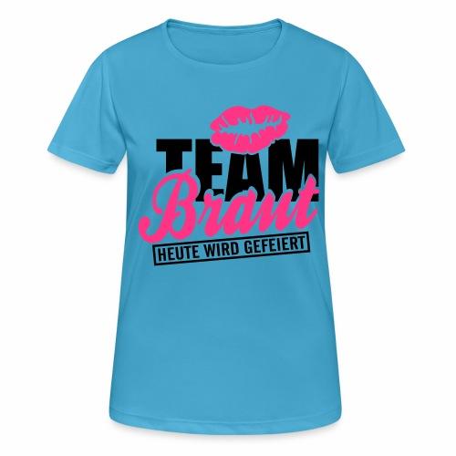 Team Braut - Frauen T-Shirt atmungsaktiv