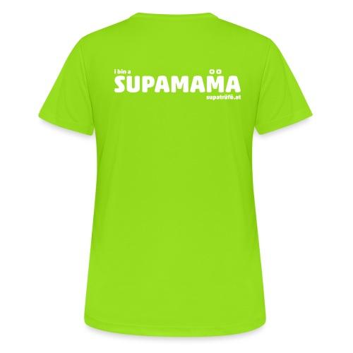 i bin supamama - Frauen T-Shirt atmungsaktiv