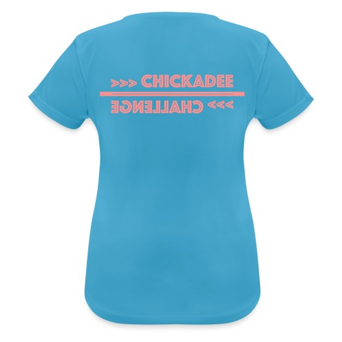 Teamname Chickadee Challenge - Frauen T-Shirt atmungsaktiv
