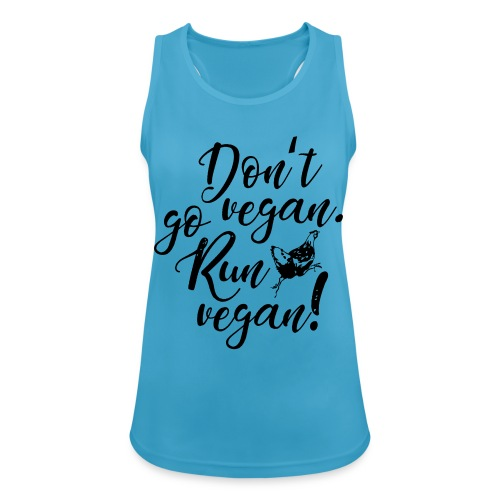 Run vegan! - Frauen Tank Top atmungsaktiv