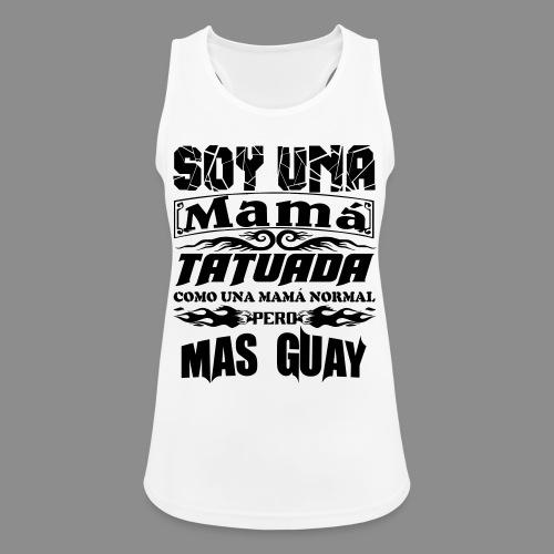 Soy una mamá tatuada - Camiseta de tirantes transpirable mujer