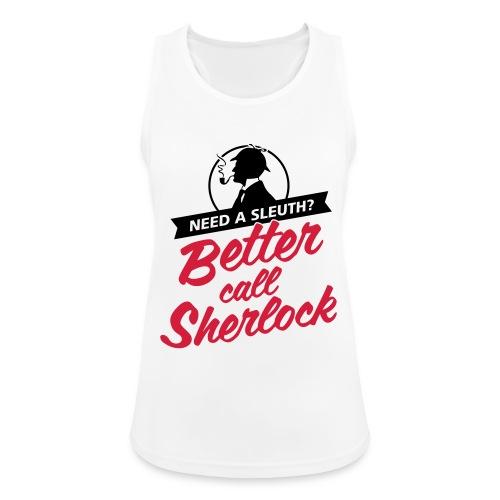 Better Call Sherlock - Frauen Tank Top atmungsaktiv