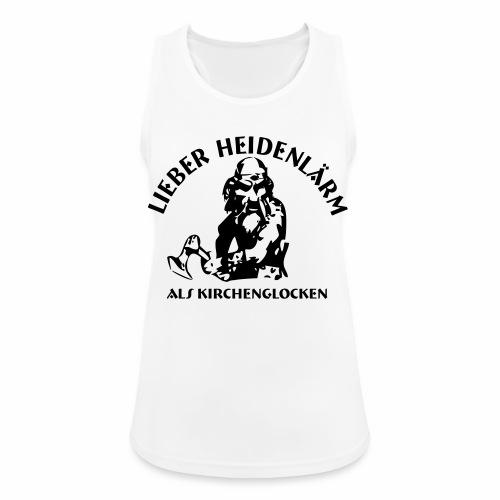 Heidenlärm - Frauen Tank Top atmungsaktiv