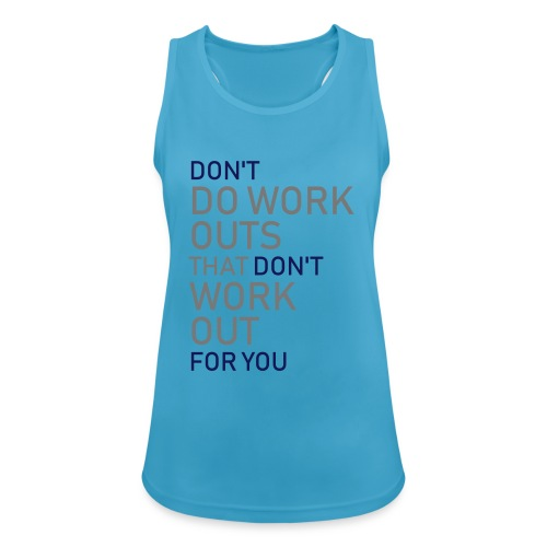 Don't do workouts - Women's Breathable Tank Top