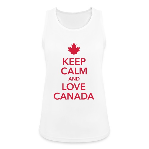 keep calm and love Canada Maple Leaf Kanada - Women's Breathable Tank Top