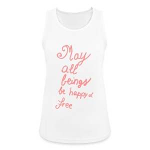 002 May All Beings Be Happy And Free Simple - Women's Breathable Tank Top