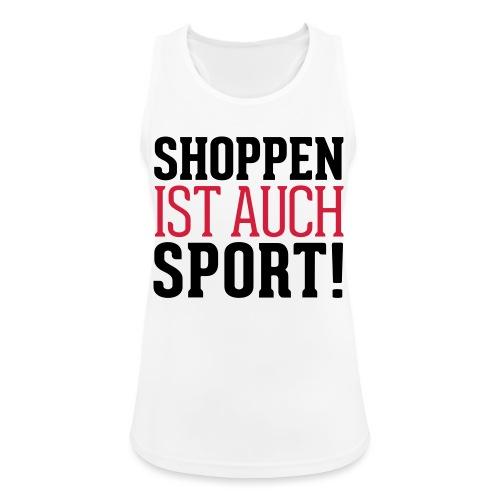 Shoppen ist auch Sport! - Frauen Tank Top atmungsaktiv