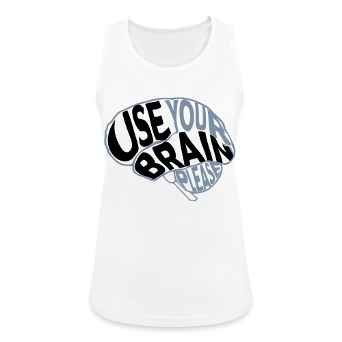 Use your brain - Top da donna traspirante