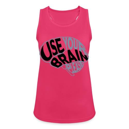 Use your brain - Top da donna traspirante