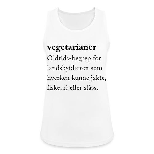 Vegetarianer definisjon - Pustende singlet for kvinner