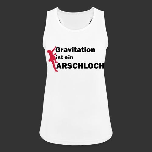 Gravitation Arschloch - Frauen Tank Top atmungsaktiv