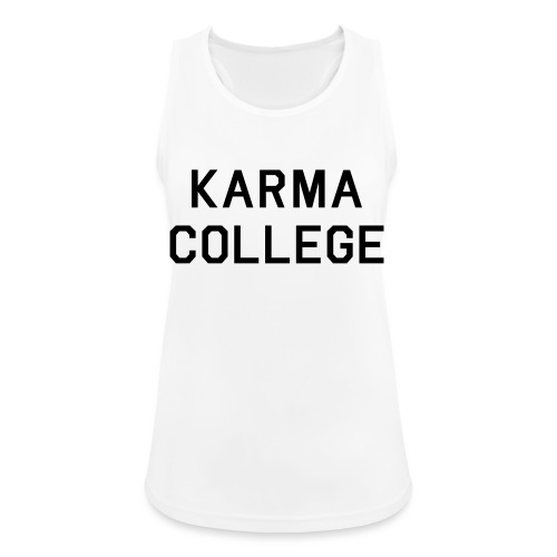 Karma College Karma Fucks Back What goes - Women's Breathable Tank Top