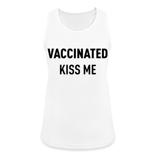 Vaccinated Kiss me - Women's Breathable Tank Top