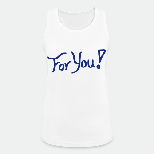 for you! - Women's Breathable Tank Top