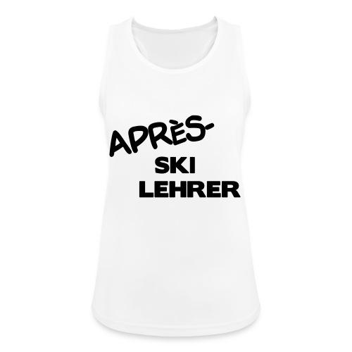 Après Ski Lehrer - Frauen Tank Top atmungsaktiv