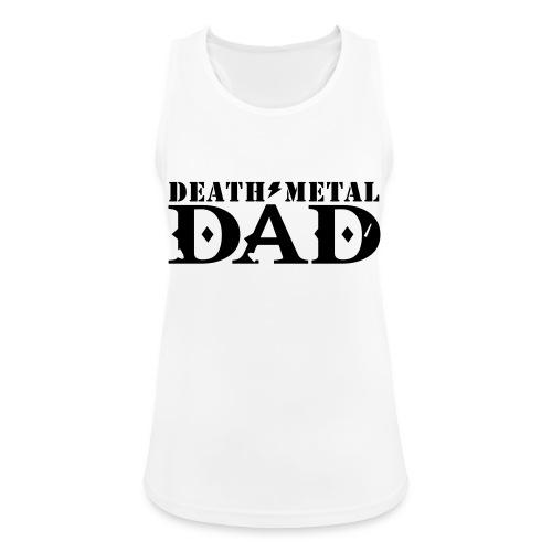 death metal dad - Vrouwen tanktop ademend actief