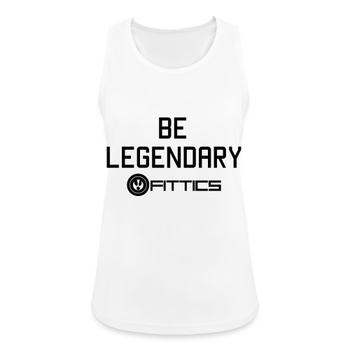Be Legendary Fittics - Women's Breathable Tank Top