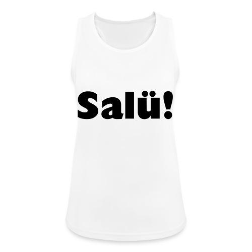 Salü! - PrintShirt.at - Frauen Tank Top atmungsaktiv