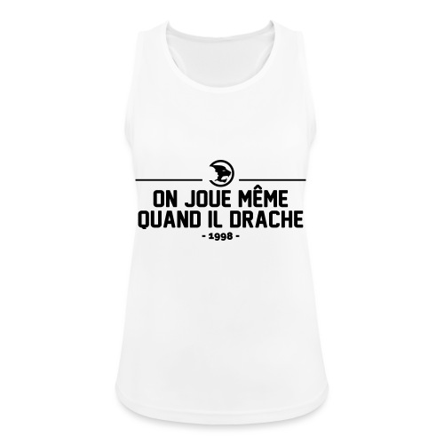On Joue Même Quand Il Dr - Women's Breathable Tank Top