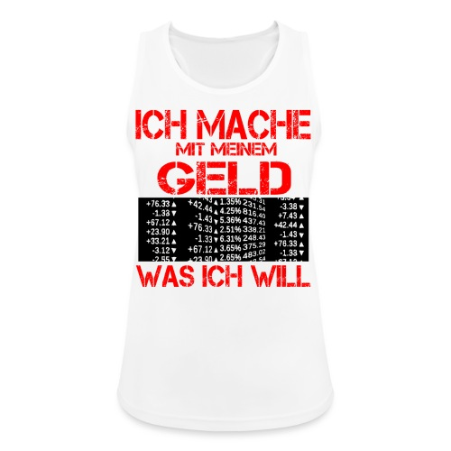 GELD MONEY - Frauen Tank Top atmungsaktiv