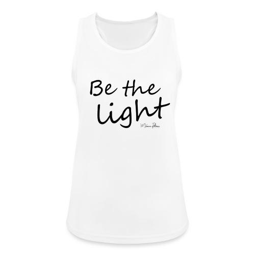 Be the light - Débardeur respirant Femme