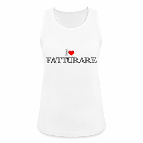 I love FATTURARE - Top da donna traspirante