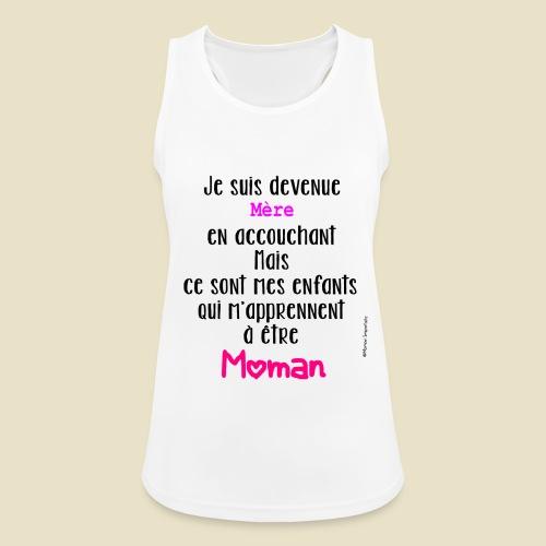 Slogan Môman Imparfaite - Débardeur respirant Femme
