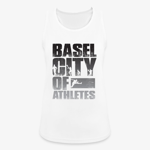 Basel City of Athletes B/W - Frauen Tank Top atmungsaktiv