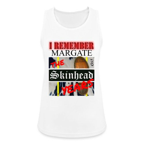 REMEMBER MARGATE - THE SKINHEAD YEARS 1980's - Women's Breathable Tank Top