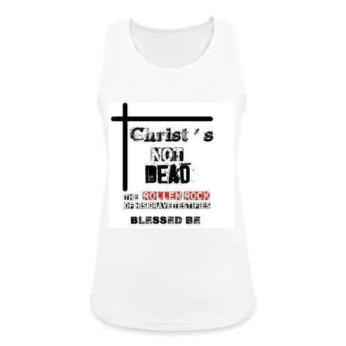 Christ's Not Dead - Débardeur respirant Femme