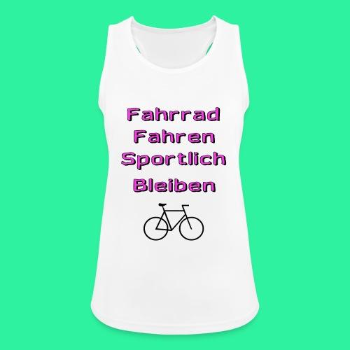 Fahrrad Fahren Sportlich Bleiben - Frauen Tank Top atmungsaktiv