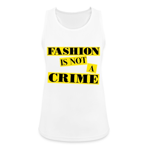 FASHION IS NOT A CRIME - Women's Breathable Tank Top
