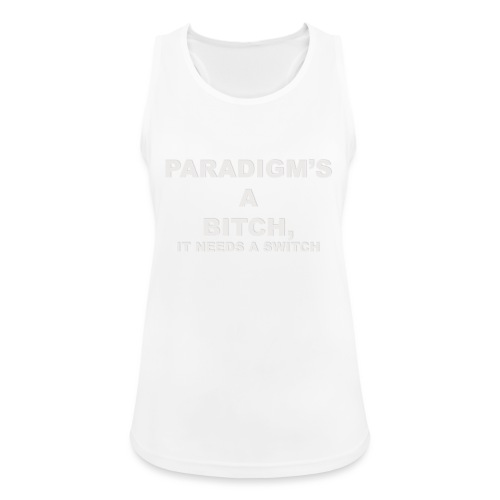 Paradigm's A Bitch - Women's Breathable Tank Top