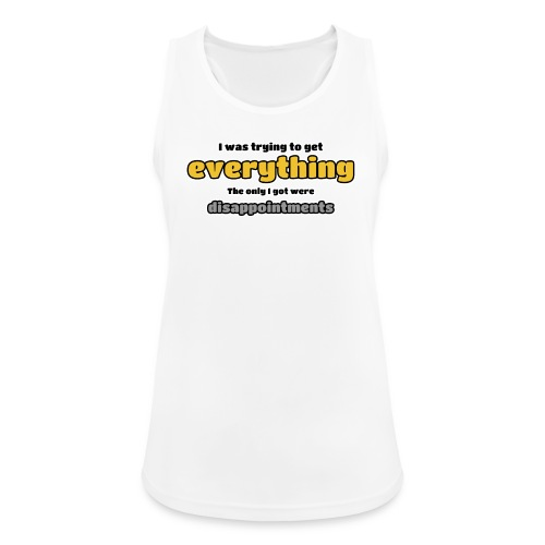 Trying to get everything - got disappointments - Women's Breathable Tank Top
