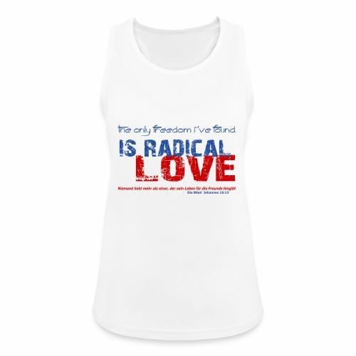 Radikale Liebe blue - Frauen Tank Top atmungsaktiv