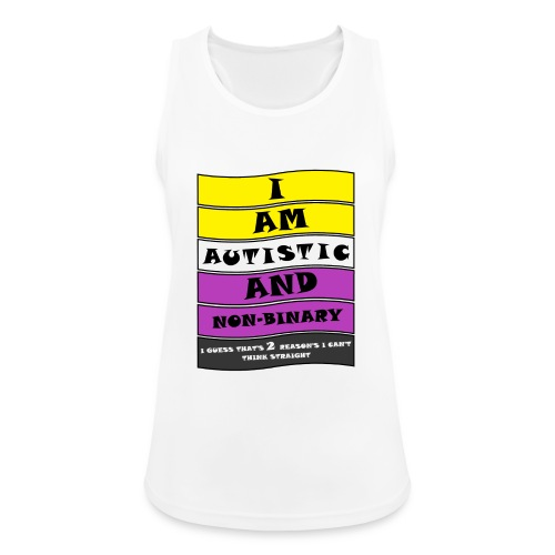 Autistic and Non-binary | Funny Quote - Women's Breathable Tank Top