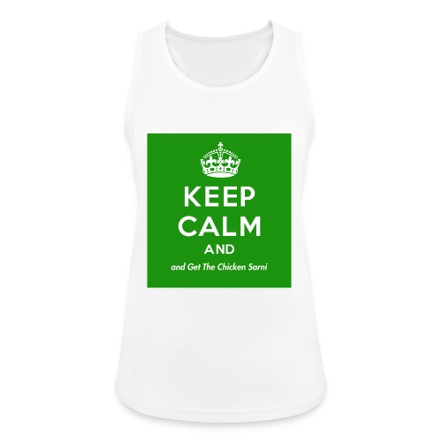 Keep Calm and Get The Chicken Sarni - Green - Women's Breathable Tank Top