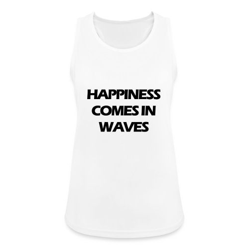 Happiness comes in waves - Andningsaktiv tanktopp dam