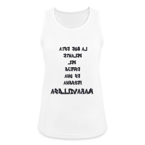 Para el Espejo:PERSONA MARAVILLOSA - Camiseta de tirantes transpirable mujer