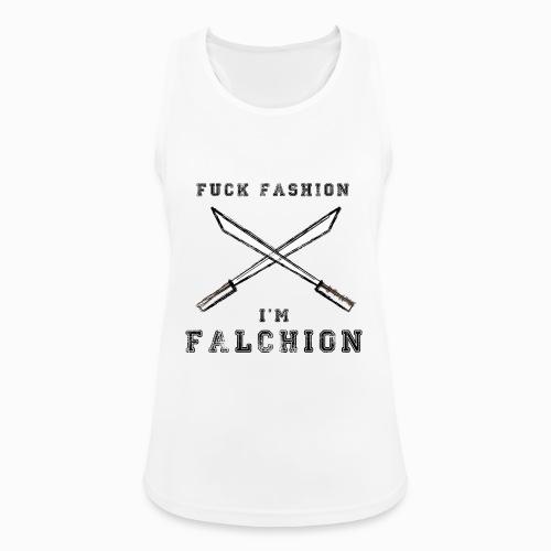 Fuck Fashion I m Falchion - Débardeur respirant Femme