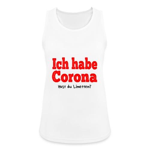 Ich hab corona- Hast du Limetten? rote Schrift - Frauen Tank Top atmungsaktiv