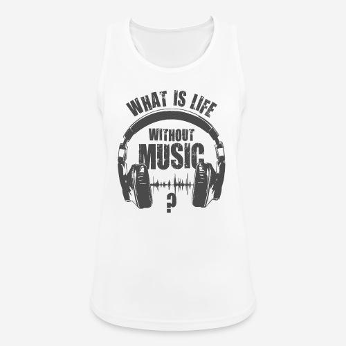 Musik ist Leben - Frauen Tank Top atmungsaktiv