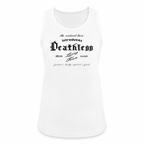 deathless living team schwarz - Frauen Tank Top atmungsaktiv