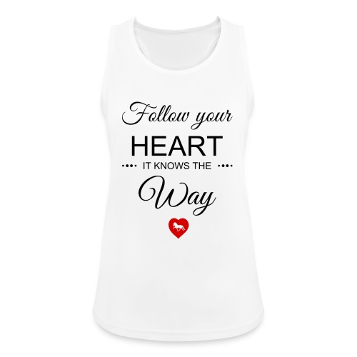 follow your heartbesser - Frauen Tank Top atmungsaktiv