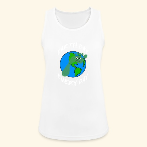 Earth Day Every Day - Frauen Tank Top atmungsaktiv