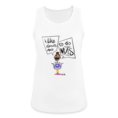 I like donuts and to go NUTS - Vrouwen tanktop ademend