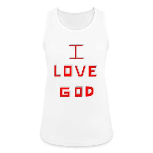 I LOVE GOD - Camiseta de tirantes transpirable mujer