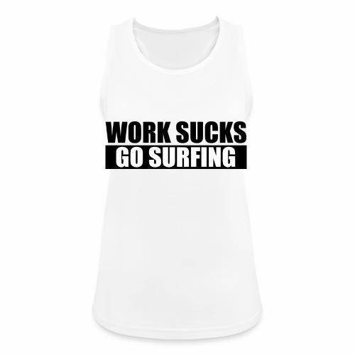 work_sucks_go_surf - Women's Breathable Tank Top